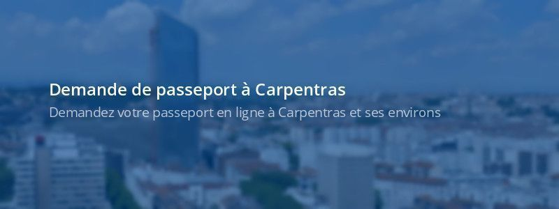 Service passeport Carpentras