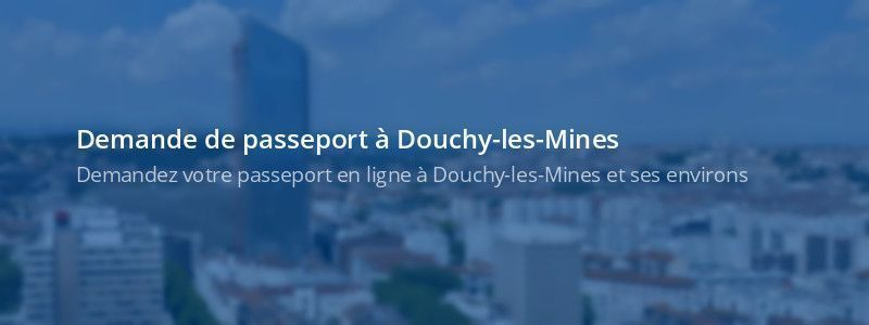 Service passeport Douchy-les-Mines