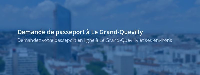 Service passeport Le Grand-Quevilly