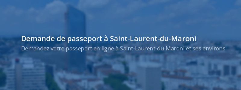 Service passeport Saint-Laurent-du-Maroni